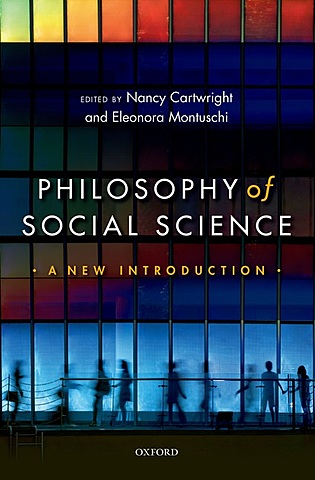 """Wrote """"Philosophy of Social Science: a new introduction"""", with Eleonora Montuschi"""