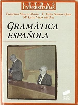 Francisco Marcos Marín, Javier Satorre Grau y M.ª Luisa Viejo Sánchez