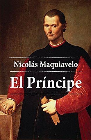 """Maquiavelo; """"El príncipe"""""""