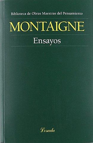 """Montaigne; """"Ensayos"""""""