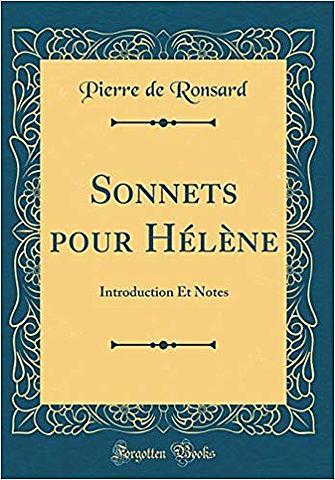 """Ronsard; """"Sonetos para Helena"""""""