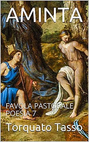 "Torquato Tasso; ""Aminta"""