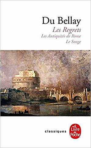 """Joachim du Bellay; """"Las Añoranzas"""""""