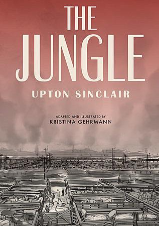 Upton Sinclair's book The Jungle