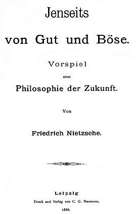 Ницше. По ту сторону добра и зла. Прелюдия к философии будущего