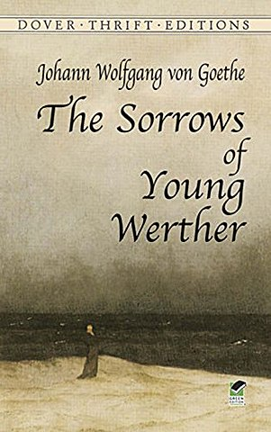 The Sorrows of the Young Werther by Goethe