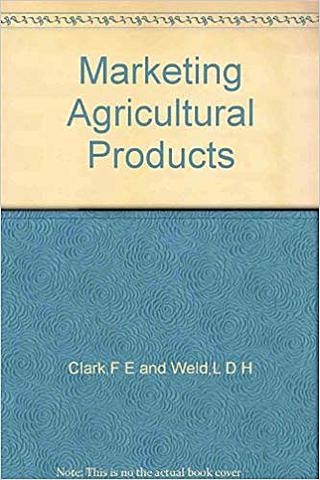 """Weld escribe """"El marketing de los productos agrícolas"""""""