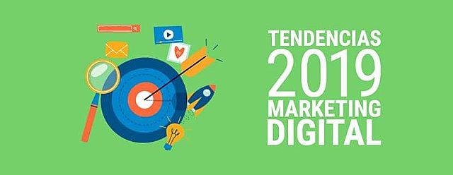 Nuevas tendencias de marketing digital para el 2019