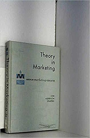 """""""Theory in the Marketing"""" por Alderson y Cox"""
