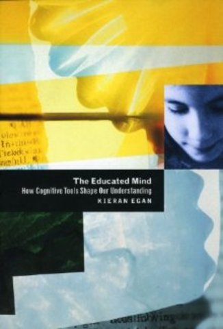 Publishes the Educated Mind: How Cognitive Tools Shape Our Understanding