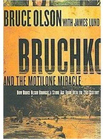 Bruce Olson writes Bruchko and the Motilone Miracle