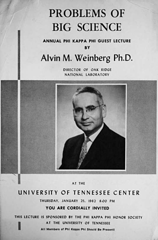 """Alvin Weinberg, coins the term """"Big Science"""""""