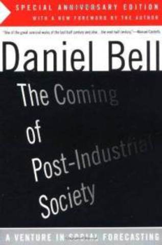 The Coming of the Post-Industrial Society