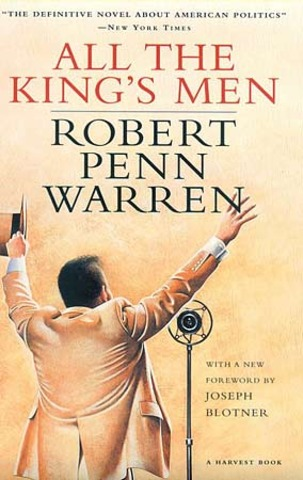 "Robert Penn Warren's ""All the King's Men"""