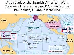 The United States annexes Guam, the Philippines and Puerto Rico