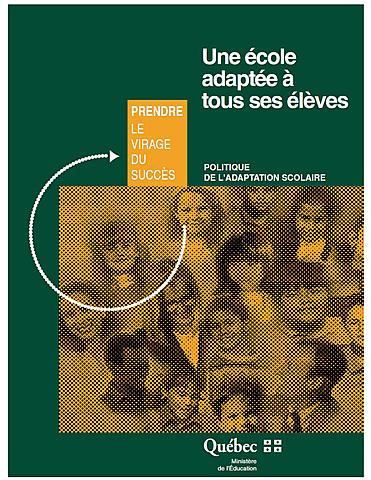 Une école adaptée à tous les élèves : politique de l'adaptation scolaire
