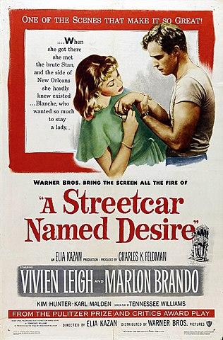 """""""A Streetcar Named Desire"""" (UN TRANVÍA LLAMADO DESEO)"""
