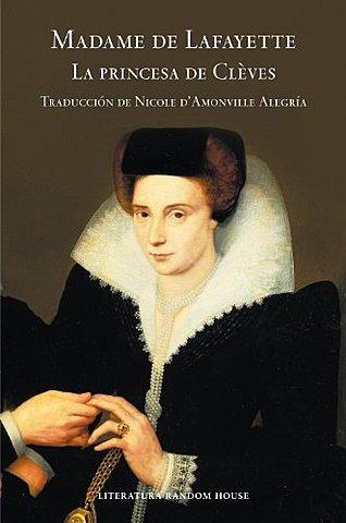 """""""La princesa de Cléves""""; Madame de La Fayette"""