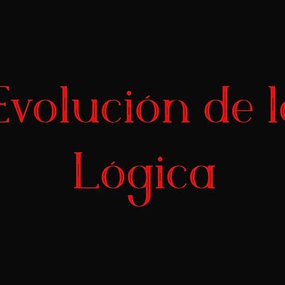 Evolución de la Lógica  timeline
