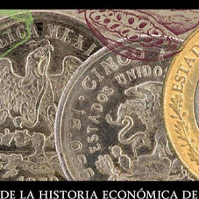 Historia Económica de México. timeline
