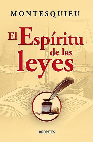 """""""El espíritu de las leyes""""; Montesquieu"""