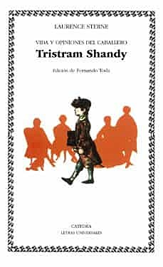 """Vida y opiniones del caballero Tristram Shandy"" ;Jonathan Swift"