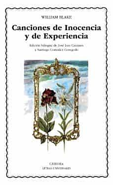 """""""Canciones de inocencia y de experiencia""""; William Blake"""