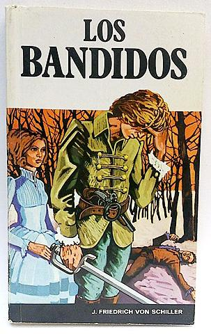 """""""Los bandidos""""; Friedrich Schiller"""