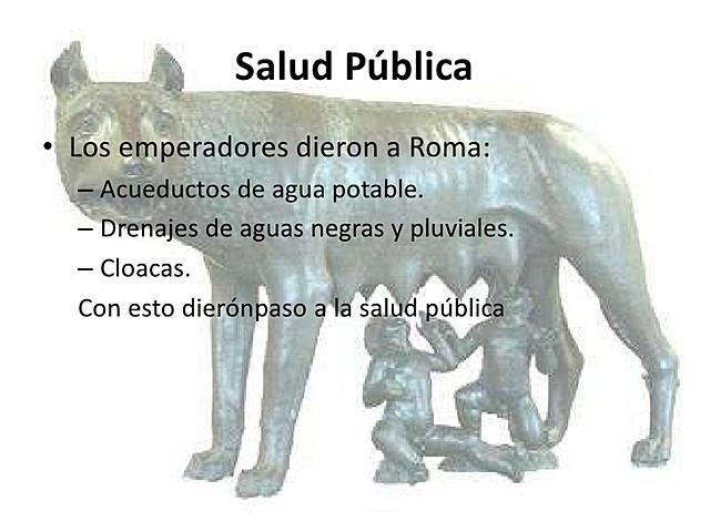 SALUD PÚBLICA - EDAD ANTIGUA - ROMANOS