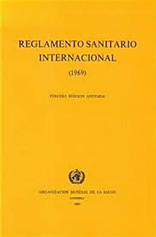 1° REGLAMENTO SANITARIO INTERNACIONAL (RSI)