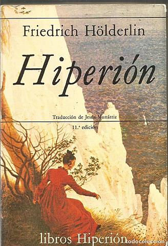 """""""Hiperión""""; Friedrich Hölderlin"""