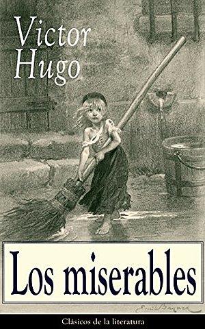 """Los miserables"";  Víctor Hugo"