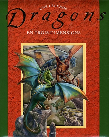 Triay - Le cadre, dispositif / Nick Harris, Dragons (Éditions Gründ, 2007)