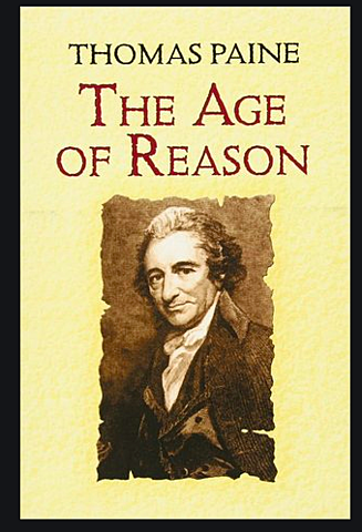Thomas Paine publishes his completed Age of Reason