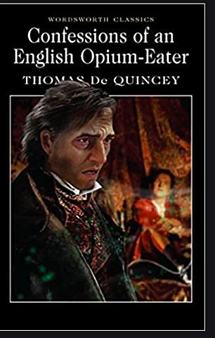 Thomas De Quincey publishes his autobiographical Confessions