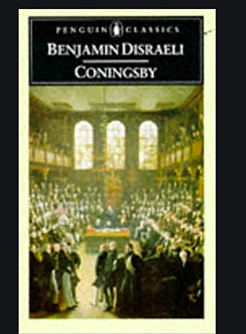 Coningsby Benjamin Disraeli develops the theme of Conservatism uniting 'two nations