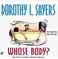Lord Peter Wimsey makes his first appearance in Dorothy Sayers' Whose Body