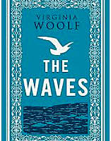 Woolf publishes the most fluid of her novels, The Waves