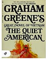 Graham Greene's novel The Quiet American