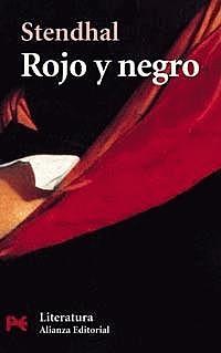 """""""El rojo y el negro"""" ; Stendhal"""