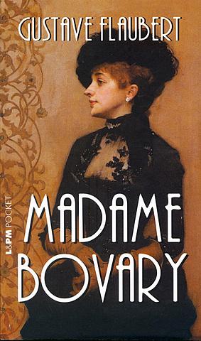 """Madame Bovary"";  Gustave Flaubert"