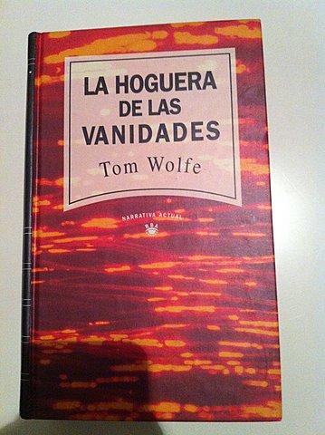 """""""La hoguera de las vanidades""""; William Thackeray"""