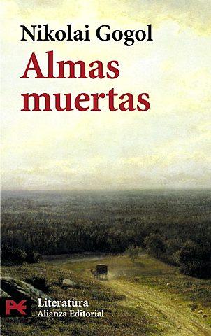 """Almas muertas""; Nikolai Gogol"