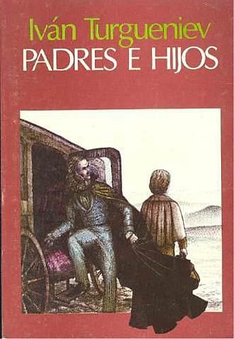 """Padres e hijos""; Iván Turgeniev"