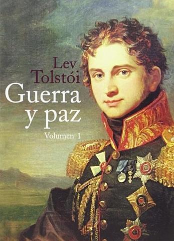 """""""Guerra y paz"""";  Liev Tolstoi"""