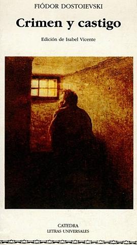 """""""Crimen y castigo""""; Fiodor Dostoievski"""