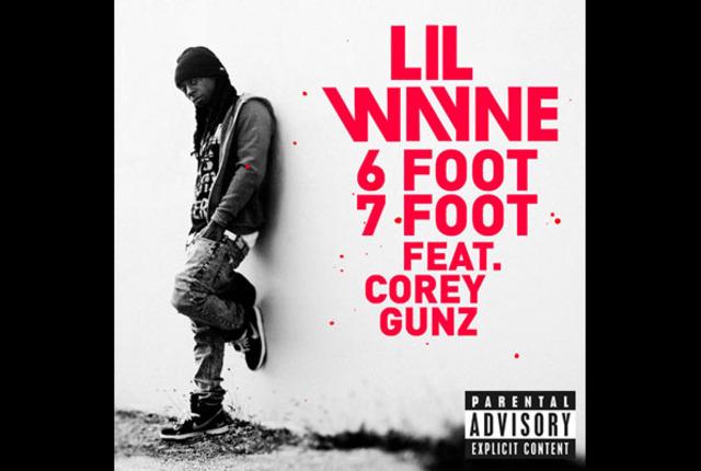 6 foot 7 foot by: Lil Wayne
