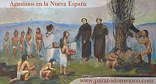Llegada De Los Primeros Agustinos A Nueva España