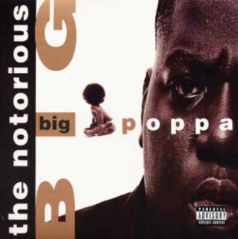"Biggie hit the Top 40 with ""Big Poppa."""