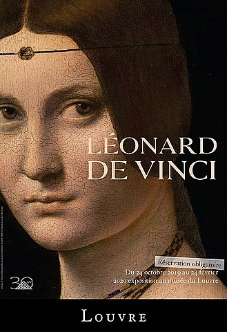 Prof - Communiquer autour d'une exposition / Musée du Louvre «Exposition Léonard de Vinci» (Exposition ouverte au public du 24 octobre 2019 au 24 février 2020. Musée du Louvre. Paris)